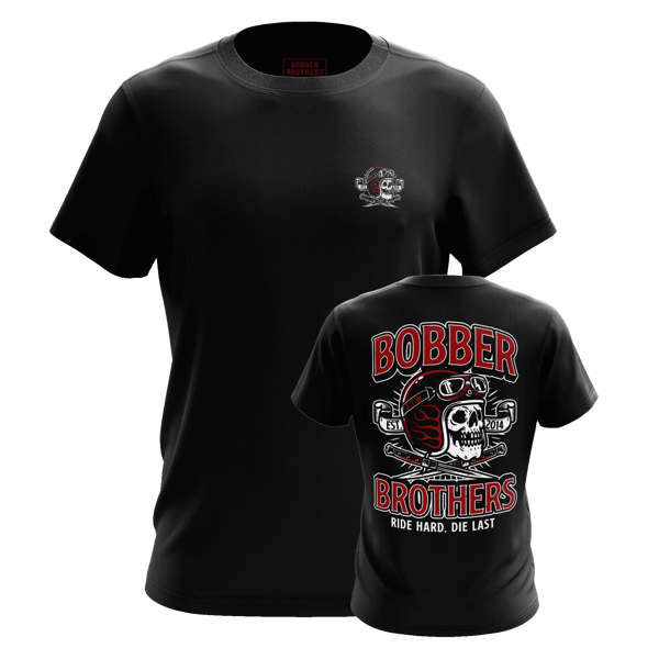 """T-Shirt """"Ride hard. Die last."""" von Bobber Brothers"""