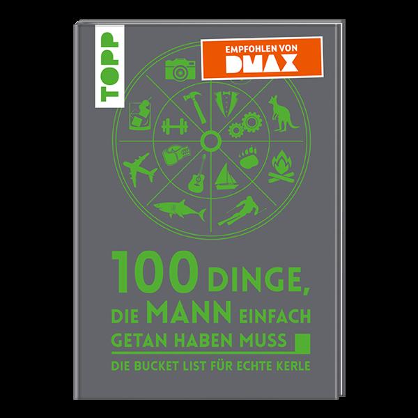 100 Dinge, die Mann getan haben muss