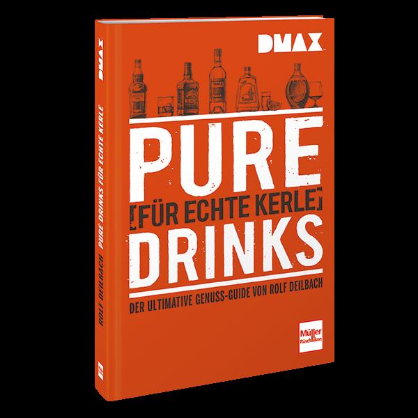 DMAX Pure Drinks für echte Kerle - Der ultimative Genuss-Guide